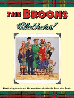 THE BROONS BLETHERS ! - scotlandsgiftstore.co.uk