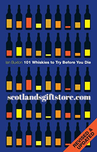 101 WHISKIES TO TRY BEFORE YOU DIE ! - scotlandsgiftstore.co.uk