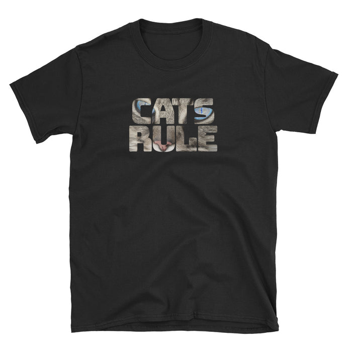 Cats Rule - Short-Sleeve Unisex T-Shirt - Compassion Fashion4u