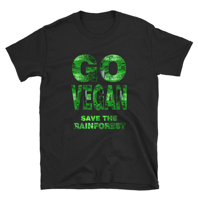 Go Vegan Save The Rainforest - Short-Sleeve Unisex T-Shirt - Compassion Fashion4u