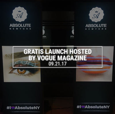 GRATIS LAUNCH HOSTED BY VOGUE MAGAZINE