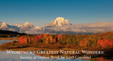 Wyoming's 7 Greatest Natural Wonders