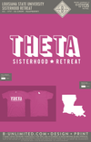 LSU Theta - Sisterhood Retreat (Raspberry)