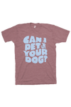 Can I Pet Your Dog? T-Shirt