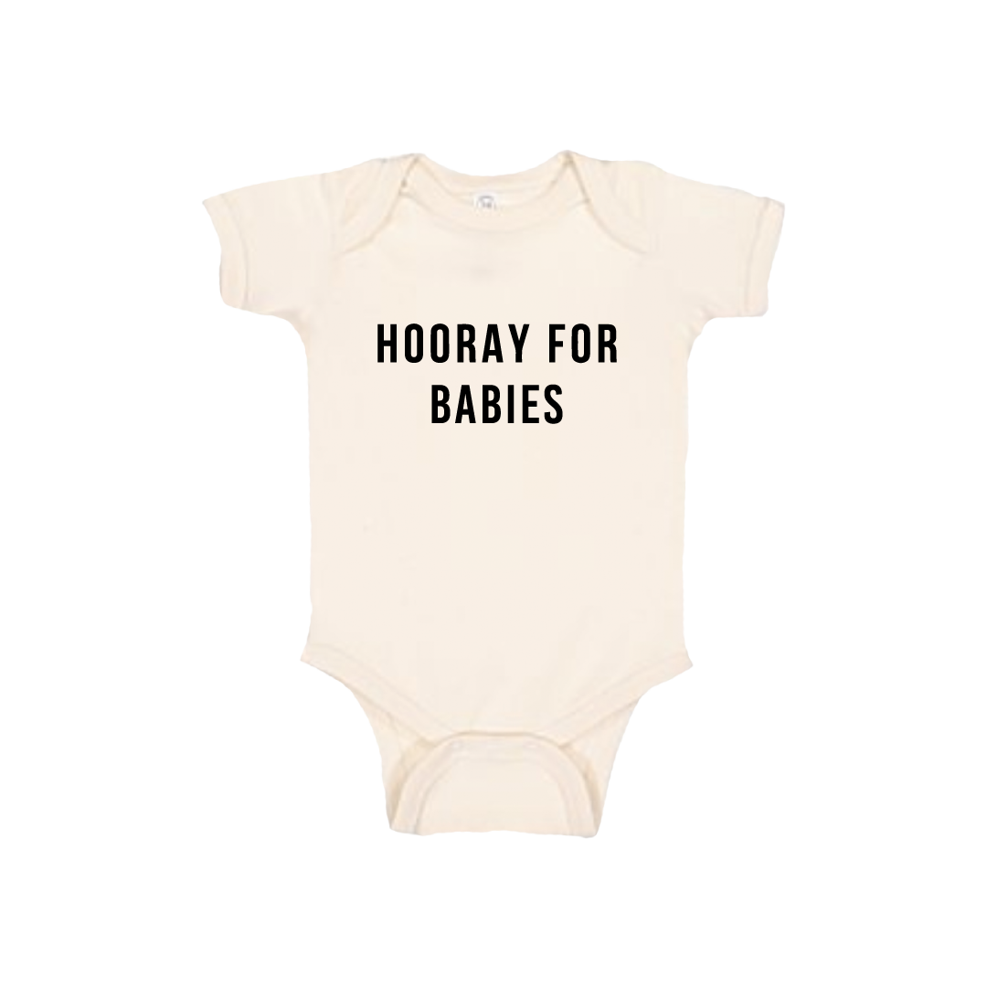 HOORAY FOR - BABIES (ONESIE)