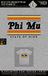Delta State Phi Mu- State of Mind Tee