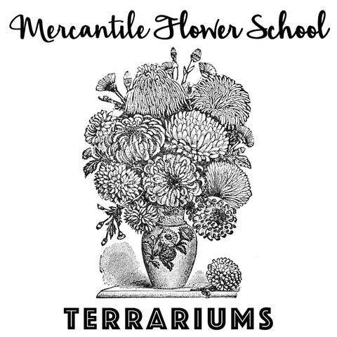 Flower School: Terrariums (March 15)