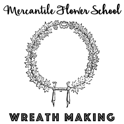 Flower School: Wreath Making (November 29)