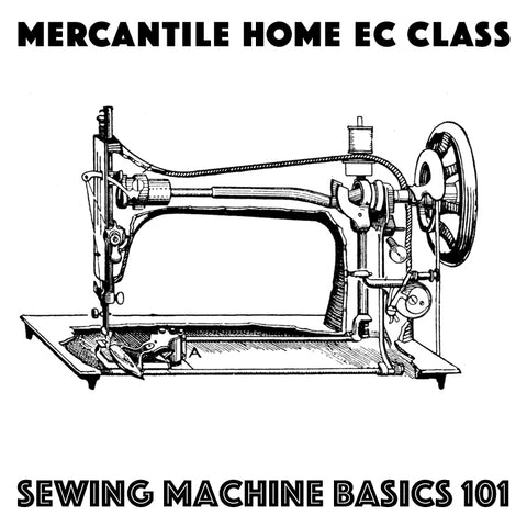 Sewing Machine Basics 101 (September 27)
