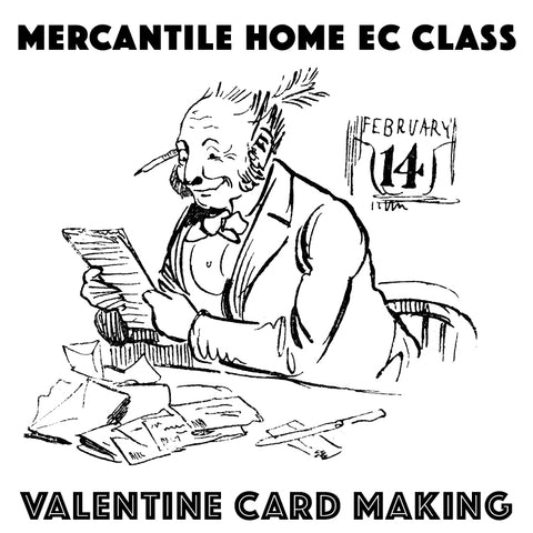 Valentine Card Workshop (January 26)