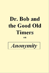 Dr. Bob on Anonymity