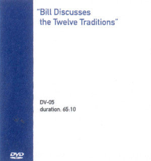 Bill Discusses the Twelve Traditions
