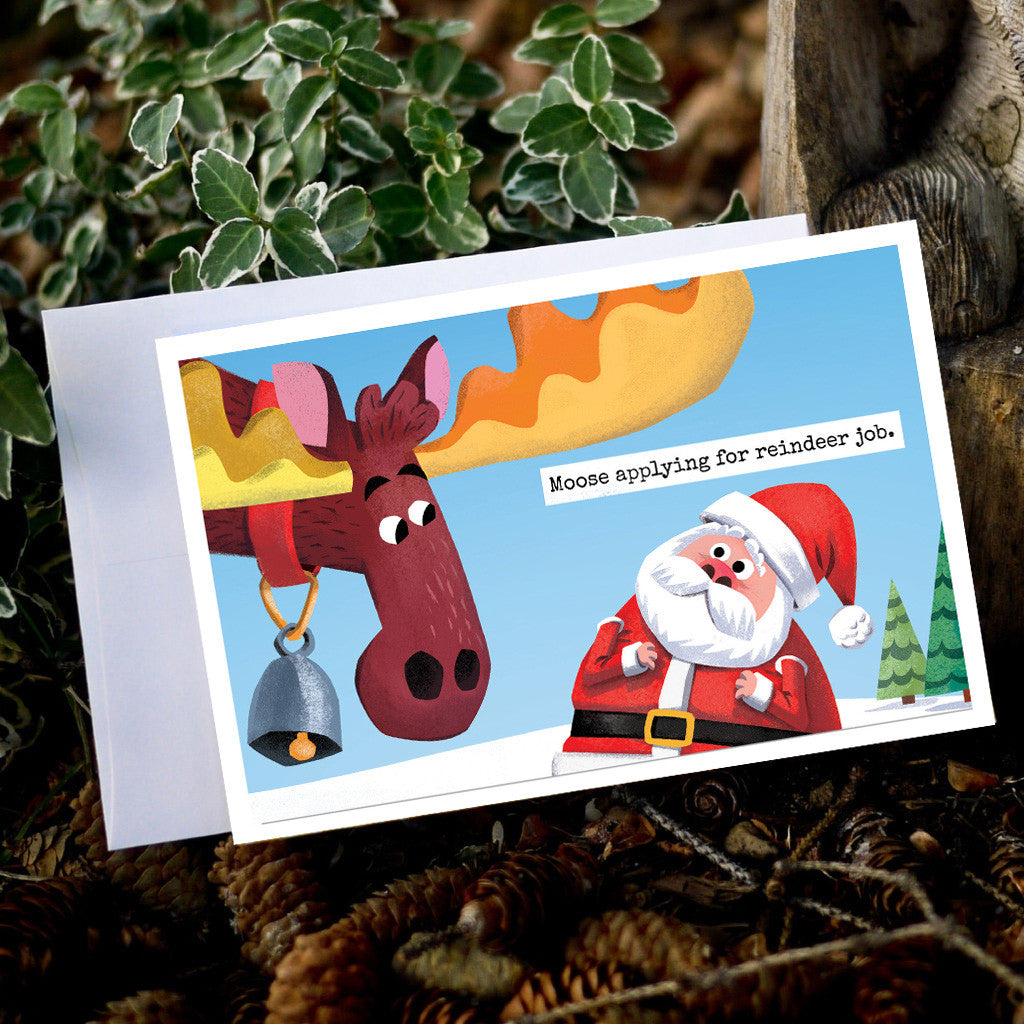 Moose applies for Reindeer job card