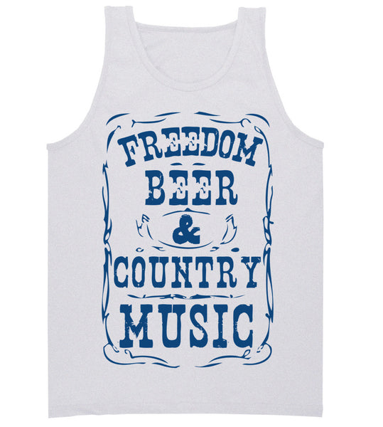 Freedom, Beer, Country Music