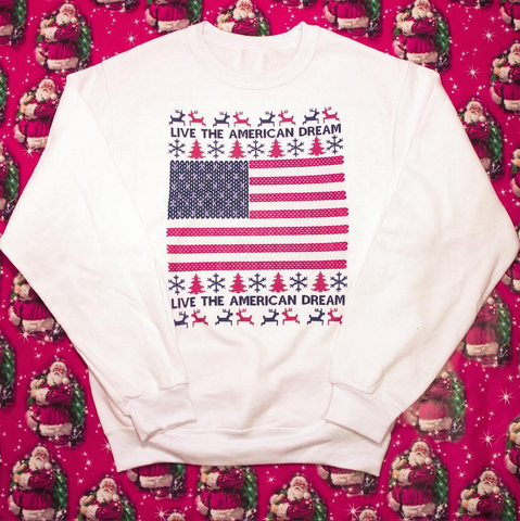 Live the American Dream United Tees Christmas Sweatshirt