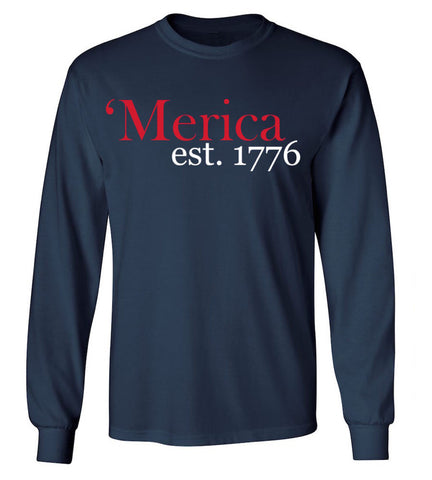 'Merica 1776 Long Sleeve T-Shirt