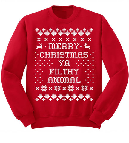 Merry Christmas Ya Filthy Animal- Red Christmas Sweatshirt