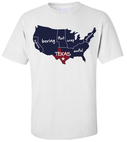 T-shirt shoeing texas is the best state!