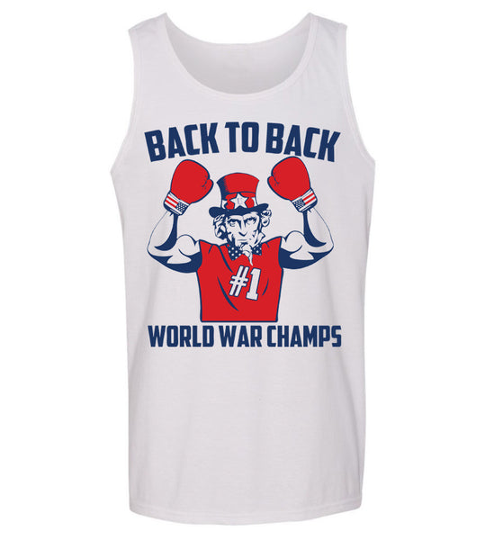 85fb1d648a0 Uncle Sam  Back to Back World War Champs  Tank – United Tees