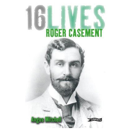 16 Lives Roger Casement