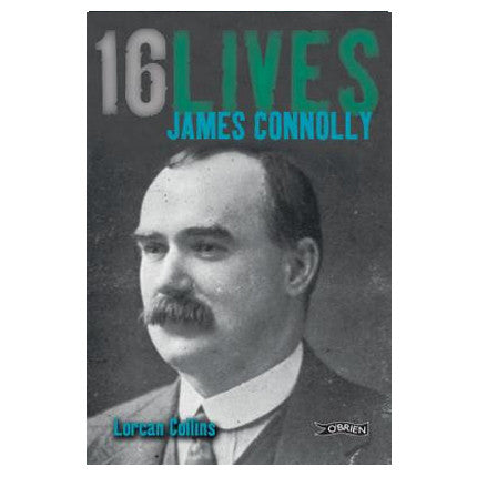 16 Lives James Connolly