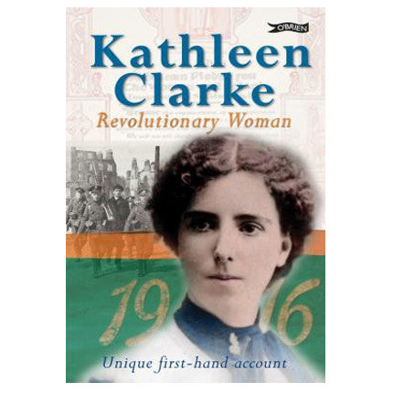Kathleen Clarke Revolutionary Women