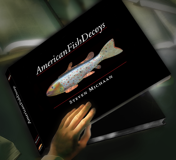 American Fish Decoy by Steven Michaan. Regular Edition