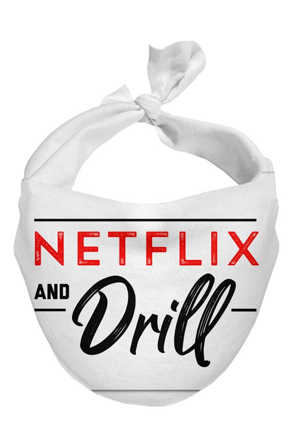NETFLIX and Drill