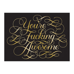 You're Fucking Awesome Notecards 12 pk .