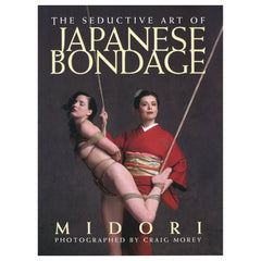 Seductive Art of Japanese Bondage Book