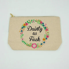 Dainty as Fuck Bitch Bag
