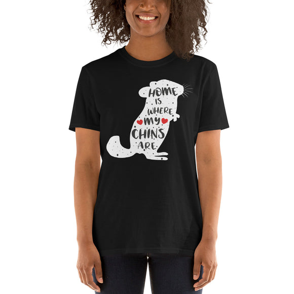 Home Is Where My Chins Are | Unisex T-Shirt