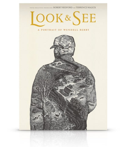 """LOOK & SEE: A Portrait of Wendell Berry"" Educational"