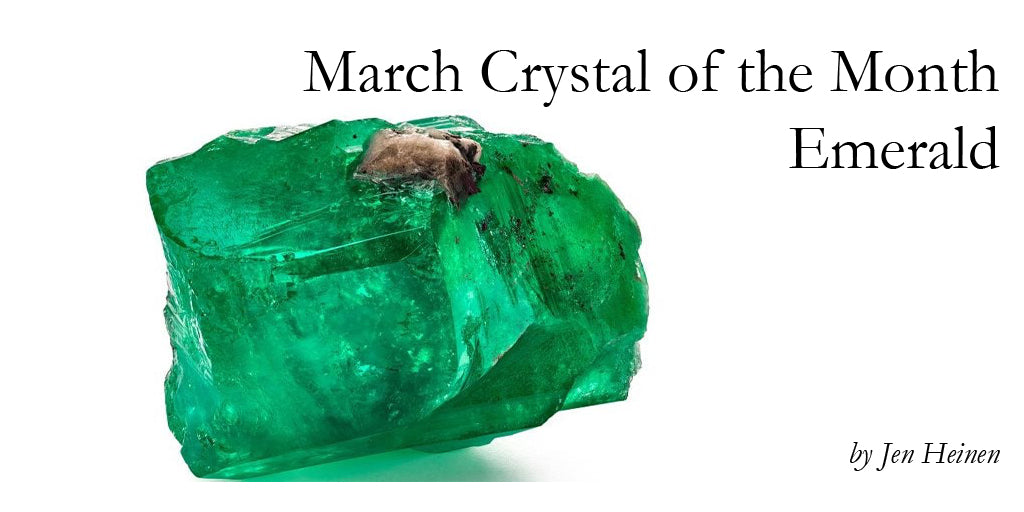 March Crystal of the Month - Emerald