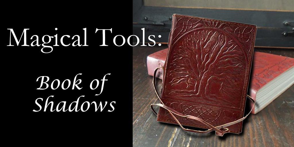 Magical Tools: Book of Shadows