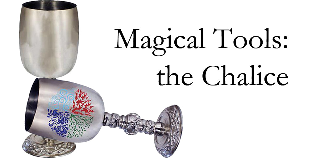 Magical Tools: The Chalice