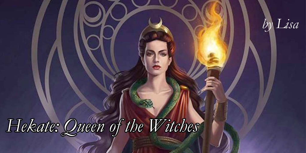 Hekate: Queen of the Witches