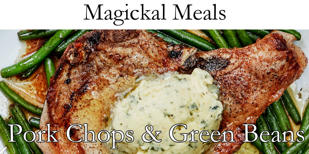 From the Hearth - Pork Chops & Green Beans