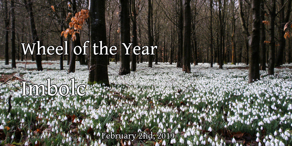 Wheel of the Year - Imbolc 2019