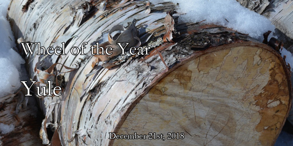 Wheel of the Year - Yule 2018
