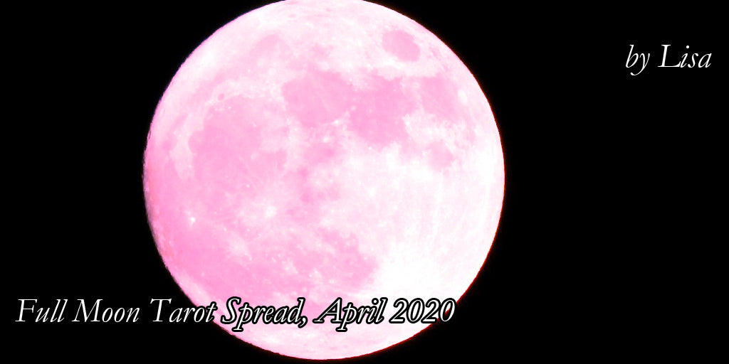 April 2020 Full Moon Tarot