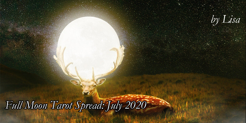 Full Moon Tarot Spread: July 2020
