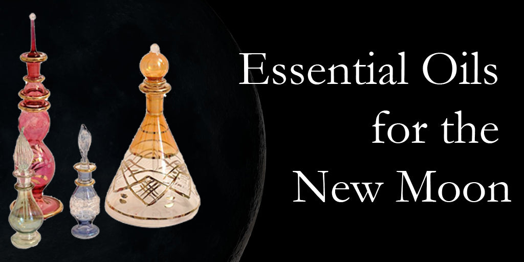 Essential Oils for the New Moon