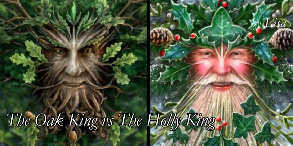 The Oak King vs The Holly King