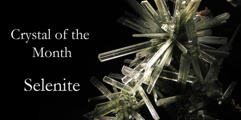 Crystal of the Month - Selenite
