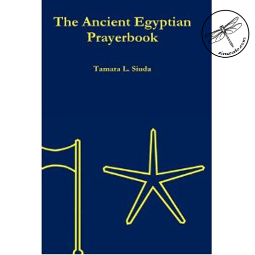 The Ancient Egyptian Prayerbook