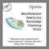 Apatite, Blue for Will Power & Spiritual Guidance
