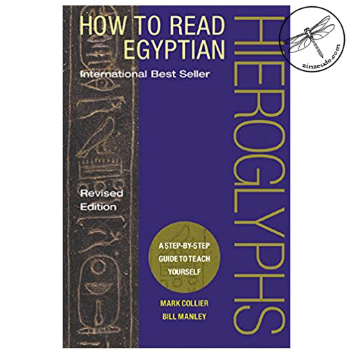 How to Read Egyptian Hieroglyphs