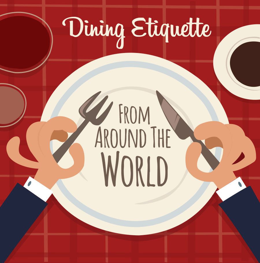 Dining Etiquette From Around The World