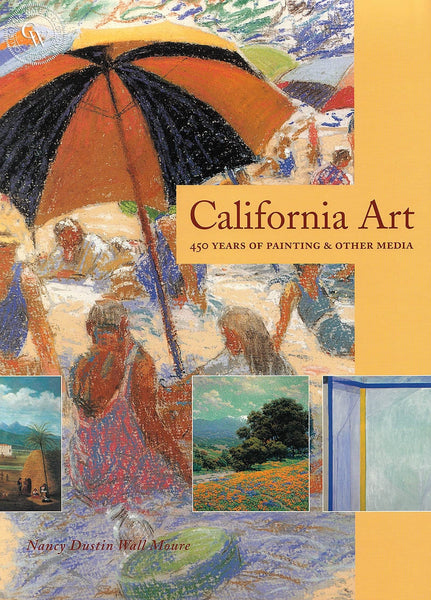 California Art, 450 Years of Painting & Other Media, a California art book, CaliforniaWatercolor.com